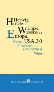 Europa.USA.3.0 Werte.Interessen.Perspektiven